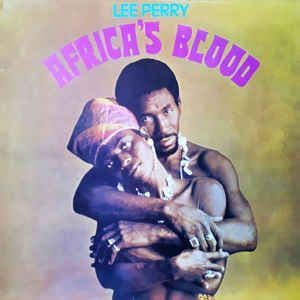 Lee Perry<br>Africa's Blood